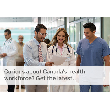 Curious about Canada's health workforce? Get the latest.