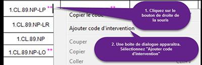 Si vous cliquez à droite sur un code, une boîte de dialogue présentant plusieurs options apparaît. Cliquez sur la deuxième option, Ajouter code d'intervention.